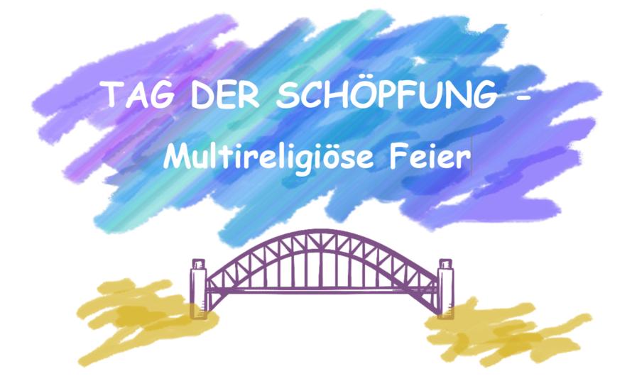 """Einladung zur multireligiösen Feier """"Tag der Schöpfung"""" am 19. September"""